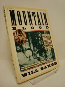 Mountain Blood, Baker, Will