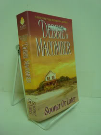 Sooner or Later (Deliverance Company #2), Macomber, Debbie