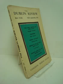 The Dublin Review Number 455: 116th Year, First Quarter, 1952, Woodruff, Douglas; Menczer, Bela; Joost, Nicholas; Borras, F.M.; Braybrooke, Neville