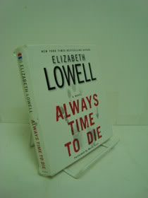Always Time to Die (Audiobook CD -- Abridged), Lowell, Elizabeth