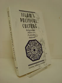 Islam's Political Culture: Religion and Politics in Predivided Pakistan, Jawed, Nasim Ahmad