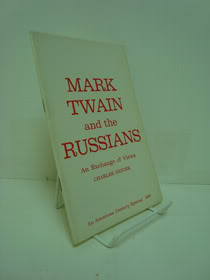 Mark Twain and the Russians: An Exchange of Views (An American Century Special), Neider, Charles
