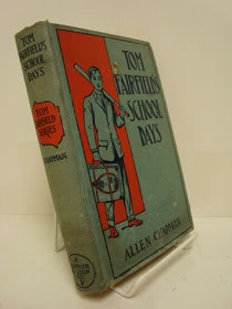 Tom Fairfield's School Days, Chapman, Allen