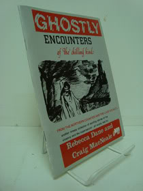 Ghostly Encounters of the Chilling Kind, from the Northern Counties and the Lake District, Dane, Rebecca; MacNeale, Craig