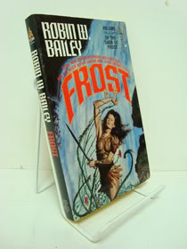 Frost (Saga of the Frost, Vol. 1), Bailey, Robin W.