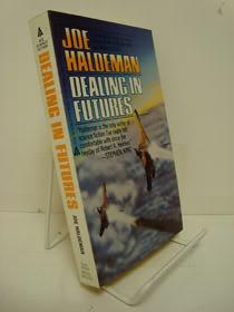 Dealing in Futures, Haldeman, Joe