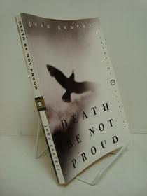 Death Be Not Proud: A Memoir, Gunther, John