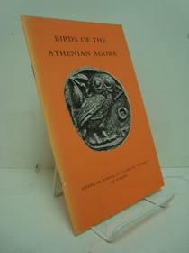 Birds of the Athenian Agora (Excavations of the Athenian Agora Picture Books, Number 22), American School of Classical Studies at Athens