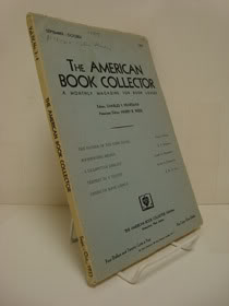 The American Book Collectors: A Monthly Magazine for Book Lovers (September-October 1933), The American Book Collector; Heartman, Charles F. (Editor)