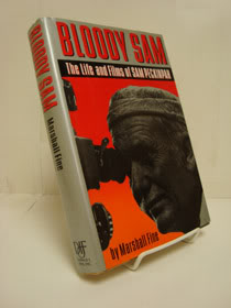 Bloody Sam: The Life and Films of Sam Peckinpah, Fine, Marshall