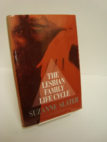 The Lesbian Family Life Cycle, Slater, Suzanne
