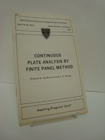 Continuous Plate Analysis by Finite Panel Method, Gutkowski, Richard M.; Wang, C.K.