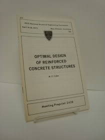 Optimal Design of Reinforced Concrete Structures, COhn, M.Z.