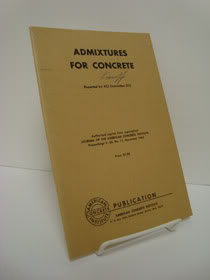 Admixtures for Concrete, Foster, Bruce E.