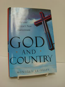 God and Country: How Evangelicals Have Become America's New Mainstream, El-Faizy, Monique