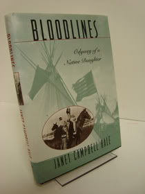 Bloodlines: Odyssey of a Native Daughter, Hale, Janet Campbell