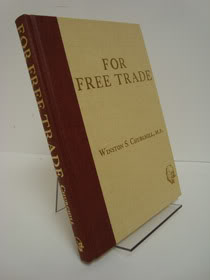 For Free Trade, Churchill, Winston S. [Spencer]