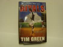 Rivals: A Baseball Great Novel, Green, Tim