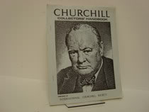 Churchill Collectors' Handbook, International Churchill Society; Browne, Glen (Editor); Marcus, Dave; Symonds, Jack C.; Browne, Ellen B.