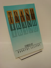 Trash: Stories, Allison, Dorothy