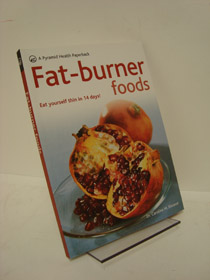 Fat-Burner Foods: A Pyramid Health Paperback, Shreeve, Dr. Caroline