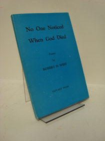 No One Noticed When God Died, West, Robert D.
