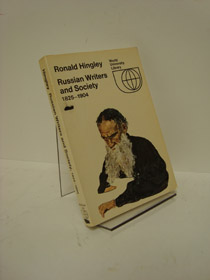 Russian Writers and Society 1825-1904, Hingley, Ronald