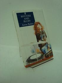 Rhythm and Blues, Bailey, Anne