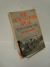 The Mute Stones Speak, MacKendrick, Paul