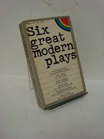 Six Great Modern Plays, Williams, Tennessee; Miller, Arthur; Chekhov, Anton; Ibsen, Henrik; Shaw, George Bernard; O'Casey, Sean