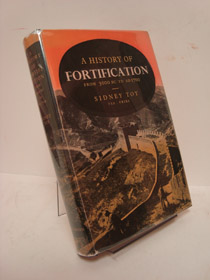A History of Fortification from 3000 B.C. to A.D. 1700, Toy, Sidney