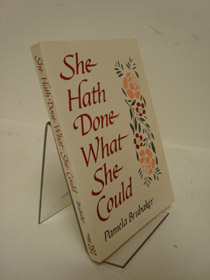 She Hath Done What She Could: A History of Women's Participation in the Church of the Brethren, Brubaker, Pamela