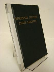 Reinforced Concrete Design Handbook of the American Concrete Institute, American Concrete Institute
