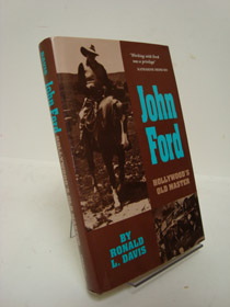 John Ford: Hollywood's Old Master (Oklahoma Western Biographies), Davis, Ronald L.