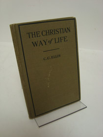 The Christian Way of Life for Young People, Ellis, C.C.