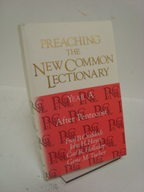 Preaching the New Common Lectionary: Year A, After Pentecost, Craddock, Fred B.; Hayes, John H.; Holladay, Carl R.; Tucker, Gene M.