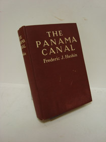 The Panama Canal, Haskin, Frederic J.
