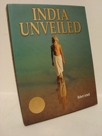 India Unveiled, Arnett, Robert