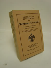 Abstract of Proceedings of the Supreme Council Sovereign Grand Inspectors General of the Thirty-Third and Last Degree Ancient Accepted Scottish Rite of Freemasonry for the Northern Masonic Jurisdiction of the United States of America Annual Meeting Held in Philadelphia, Pennsylvania, Commencing on the Twenty-Seventh Day of September, 1971, Maxwell, Stanley Fielding; Eaton, Lawrence Emerson