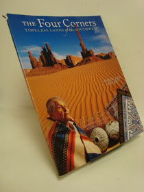 The Four Corners: Timeless Lands of the Southwest, Bryant, Kathleen