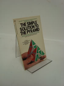 The Simple Solution to the Pyramid, Alford, Bill; Iobst, Ken