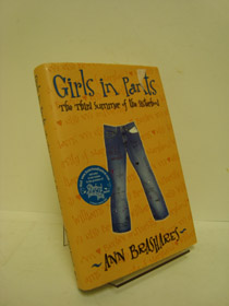 Girls in Pants: The Third Summer of the Sisterhood, Brashares, Ann