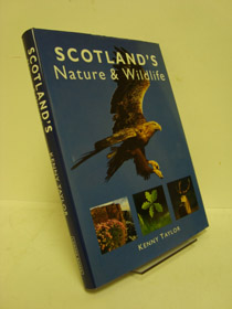 Scotland's Nature & Wildlife, Taylor, Kenny