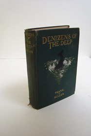 Denizens of the Deep, Bullen, Frank T. [Thomas]
