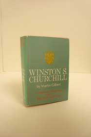 Winston S. Churchill Official Biography Companion Volume III, Part 1: July 1914 - April 1915, Gilbert, Martin