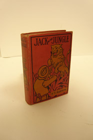 Jack in the Jungle: Being Perilous Adventures Among Wild Men, Showing How Wild Beasts Are Captured and Menageries Are Made, Barnum, P.T. [Phineas Taylor]