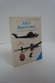 AH-1 Huey Cobra (Osprey Combat Aircraft Series Book 9), Peacock, Lindsay