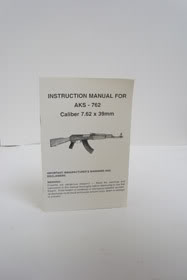 Instruction Manual for AKS - 762 Caliber 7.62 x 39mm