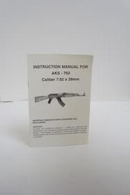 Instruction Manual for AKS - 762 Caliber 7.62 x 39mm