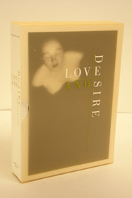 Love and Desire: Photoworks, Ewing, William E.